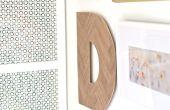 De 3 beste manieren om op te hangen van houten Letters op een muur